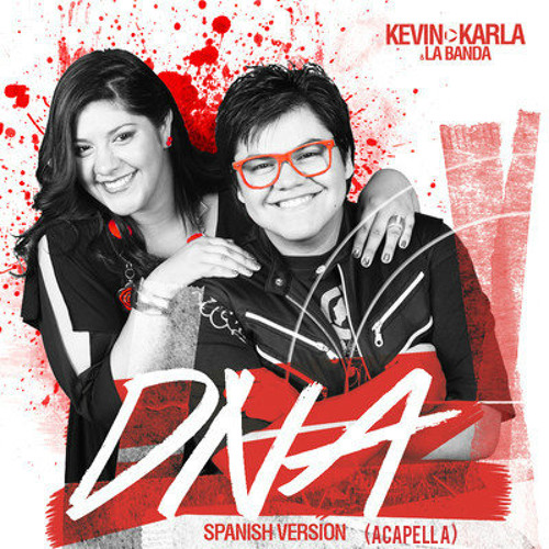 DNA (spanish version)   Kevin Karla  LaBanda  (ACAPELLA)