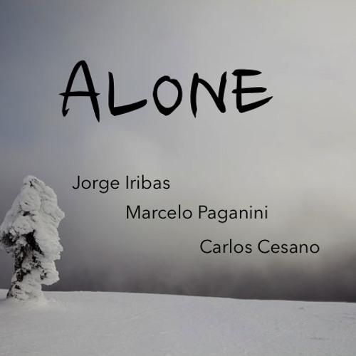 Alone - Jorge Iribas Marcelo Paganini & Carlos Cesano
