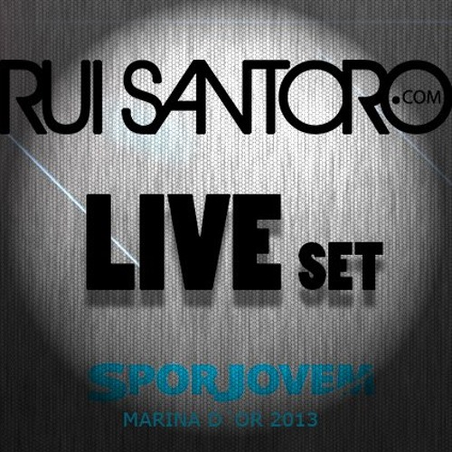 Rui Santoro LIVE Sporjovem Marina D'or 2013