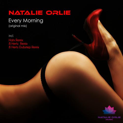 "Natalie Orlie ""Every morning"""