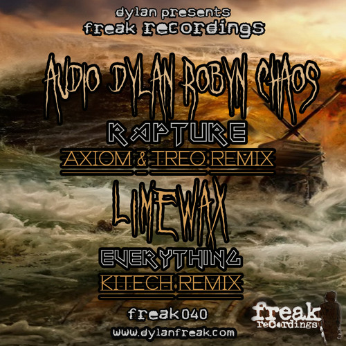 Audio & Dylan & Robyn Chaos - Rapture [Axiom &Treo Remix] CLIP (FREAK040-A)