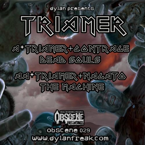 TRIAMER > CONTRAGE > NEGATO - DEAD SOULS / THE MACHINES (OBSCENE029)