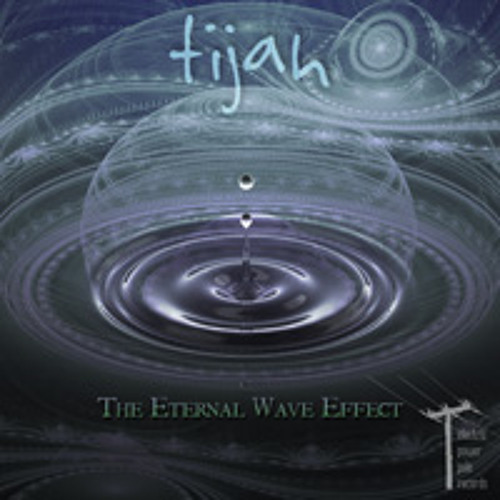 Tijah 'The Eternal Wave Effect' digital EP preview, released 1 may 2013