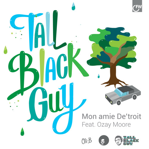 Mon Amie De'Troit feat. Ozay Moore by Tall Black Guy on First Word Records #8MilesToMoenart