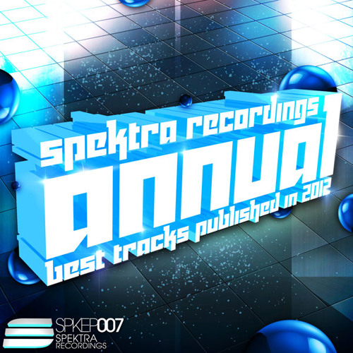 Spektra Recordings - Annual * RE-UP (Mixed by DJ Fen)