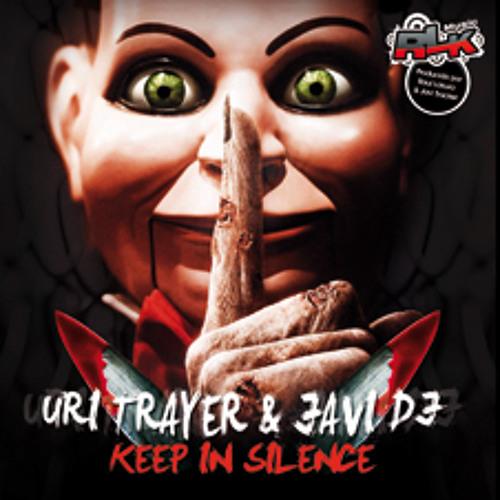 Javi Dj & Uri Trayer - Keep In Silence