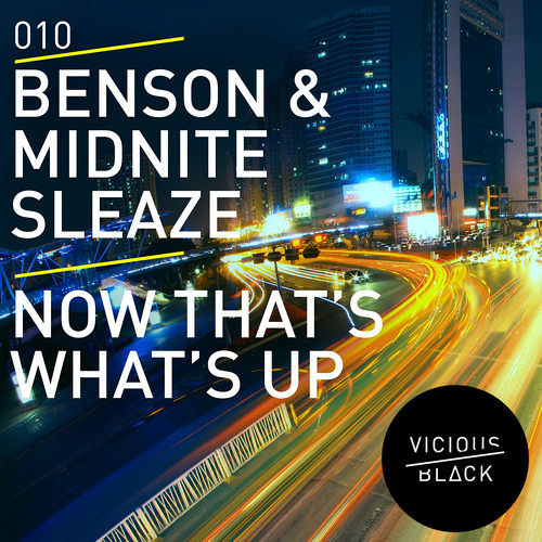 Benson & Midnite Sleaze - Now That's What's Up (TEASER CLIP) [Vicious Black]