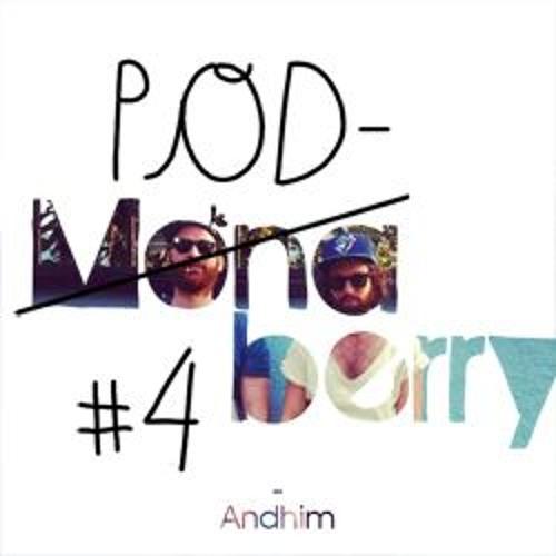 Monaberry Podberry 04 - Andhim