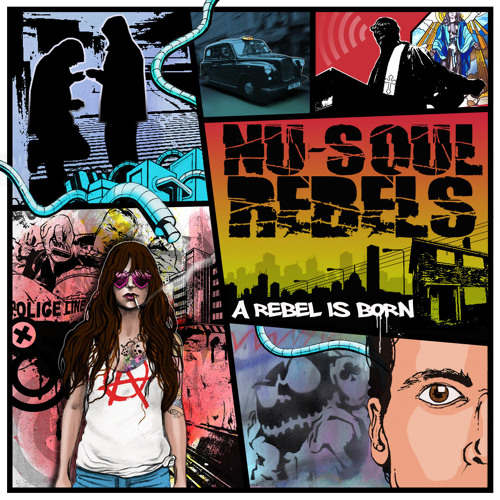 A Rebel Is Born - Nu Soul Rebels - Album Sampler