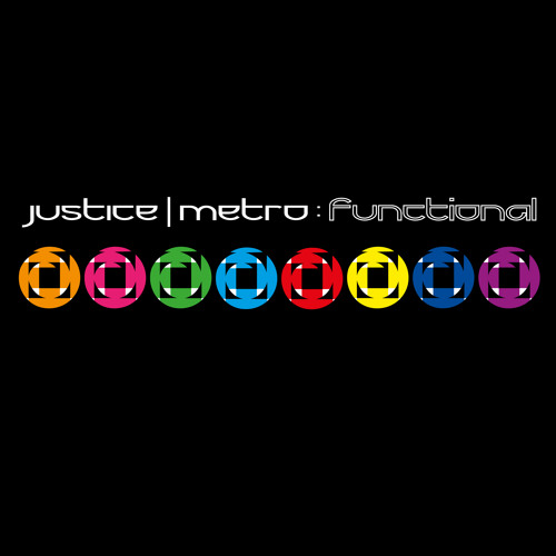 Justice & Metro - Functional ***FREE DOWNLOAD***