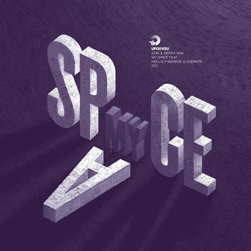 "KiNK & Sierra Sam "" My Space "" feat. Hollis P. Monroe & Overnite ( The Black 80s Home Studio Mix )"