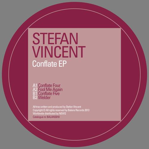 Stefan Vincent - Conflate EP - BALANS010