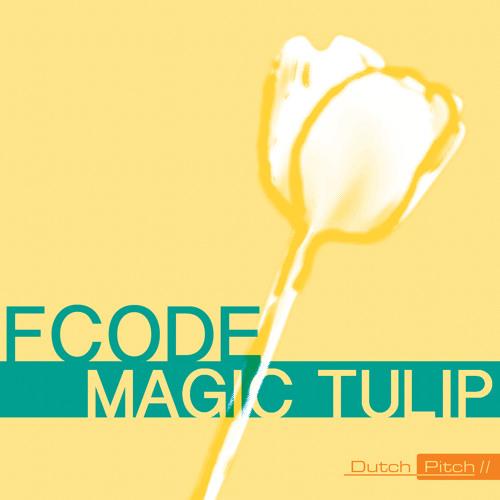Fcode - Magic Tulip (Original Mix)