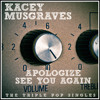"""Apologize"" (Acoustic Version) performed by Kacey Musgraves"