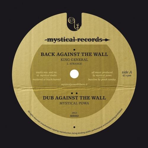 MR002 SideA - King General - Back Against The Wall // Mystical Powa - Dub Against The Wall