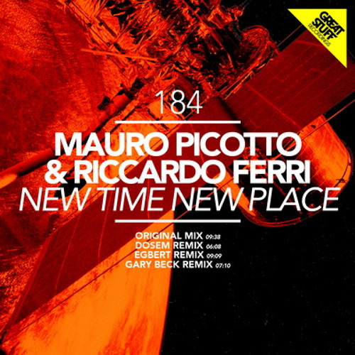 Mauro Picotto & Riccardo Ferri : New Time New Place (Dosem Remix) : Great Stuff