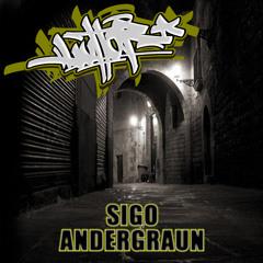 01.-Sigo Andergraun