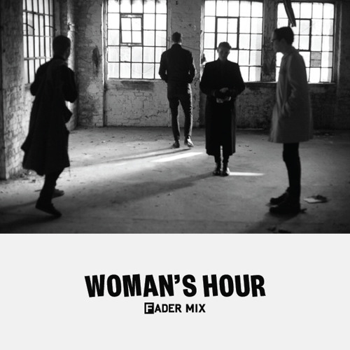 FADER Mix: Woman's Hour