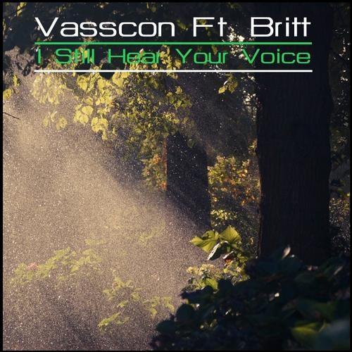 Vasscon Ft. Britt - I Still Hear Your Voice [Housearth Records]