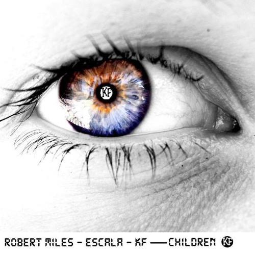 Children - Robert Miles - eScala - KF (Remix)