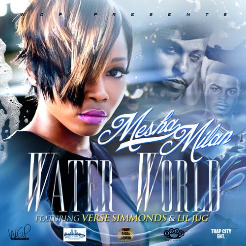 Mesha Milan - Water World (Dirty)