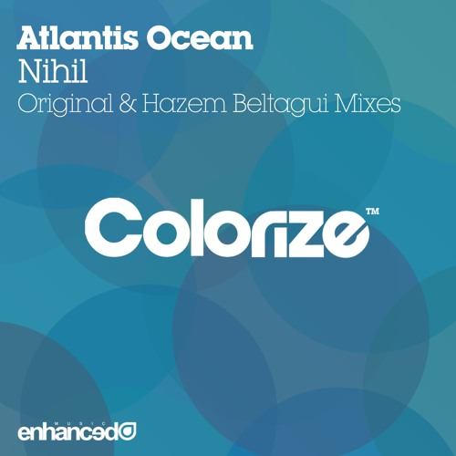 ENCOLOR019 : Atlantis Ocean - Nihil (Original Mix)