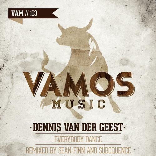 """Dennis Van Der Geerst """"Everybody Dance"""" (Sean Finn Remix)"""