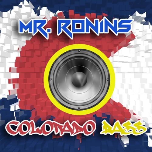 Mr. Ronins - Colorado Bass (Original Mix)