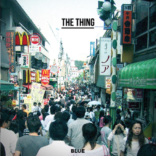 The Thing - Blue (DEMO DAYS)