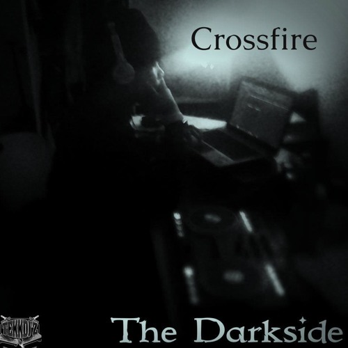 "Crossfire - Stripper 13' (Snip) ""The Darkside EP"" Out Now (Bandcamp)"