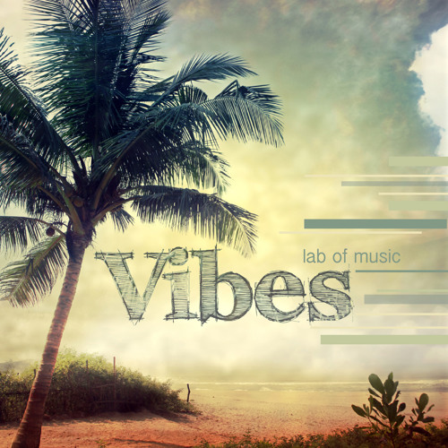 Vibes - deep melodic house - release 30.04.2013