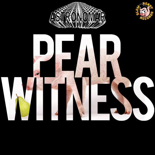 What's Cookin': Astronomar - Pear Witness [Free Download]