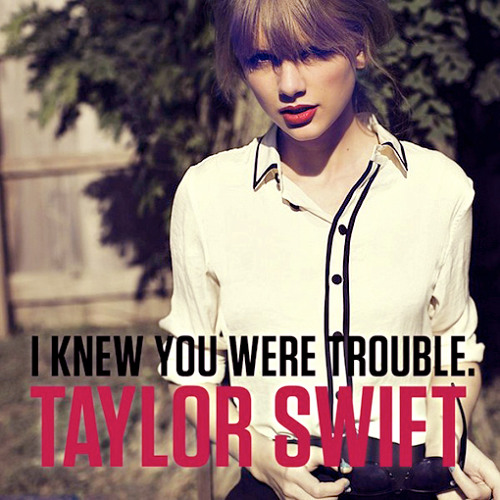 Taylor Swift - I Knew You Were Trouble (Max R. 'Goat' Remix)
