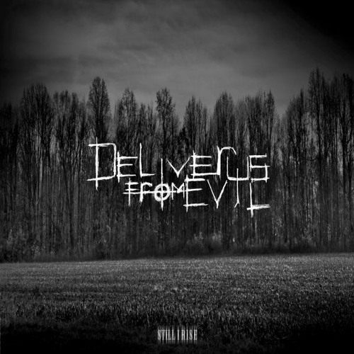 "Deliver Us From Evil ""Still I Rise"" EP"