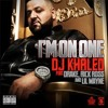 Im On One Dj Khaled Ft Drake Rick Ross And Lil Wayne Evil Bastards Remix Mp3