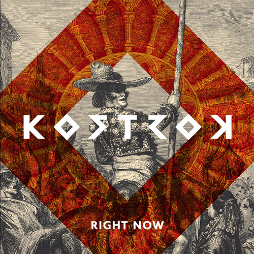 "KOSTROK ""Right Now"""