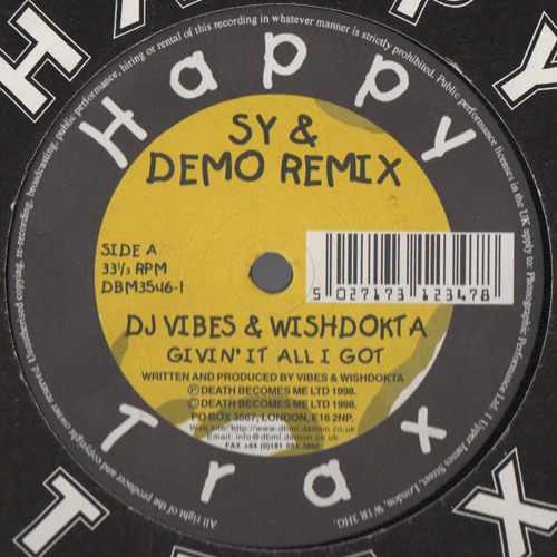 Vibes & Wishtokta - Givin It All I Got (Sy & Demo Remix) - Happy Trax