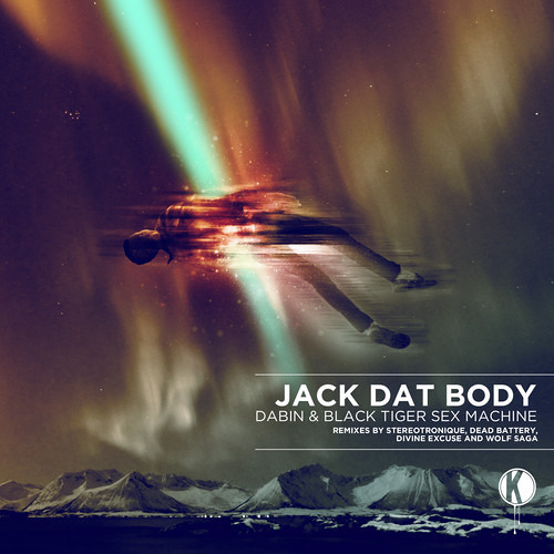 {Preview} Black Tiger Sex Machine & Dabin - Jack Dat Body (Stereotronique Remix)