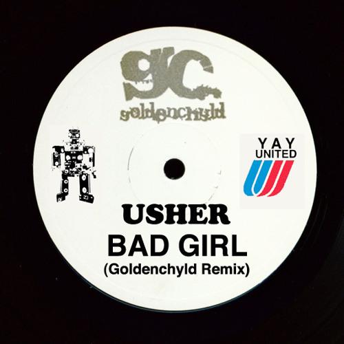 Bad Girl (Goldenchyld Remix)