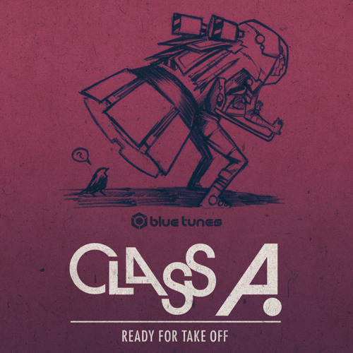 Class A - Ready for take off EP (preview) OUT NOW !