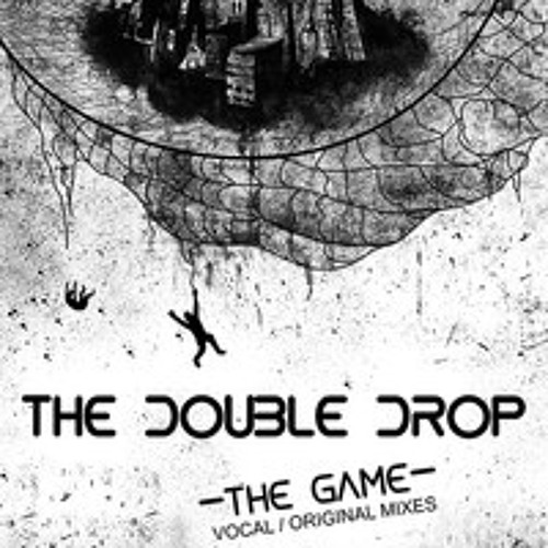 The Double Drop- The Game (Venice Remix )