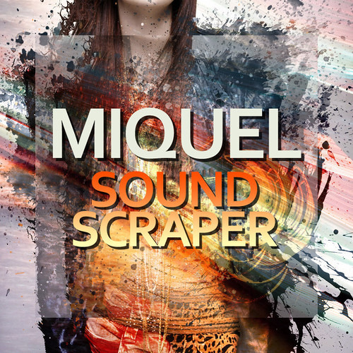 Miquel - Sound Scraper (DYRON remix) (sample)
