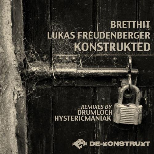 BrettHit & Lukas Freudenberger - Saturate and Overdrive (Original Mix) [De-Konstrukt]