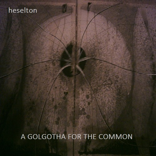A GOLGOTHA FOR THE COMMON
