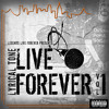 Lyrical Tone - Live Forever Mixtape Vol. 1