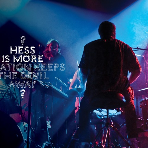 Hess Is More: Go Go Go Go (Live at The Royal Theatre)