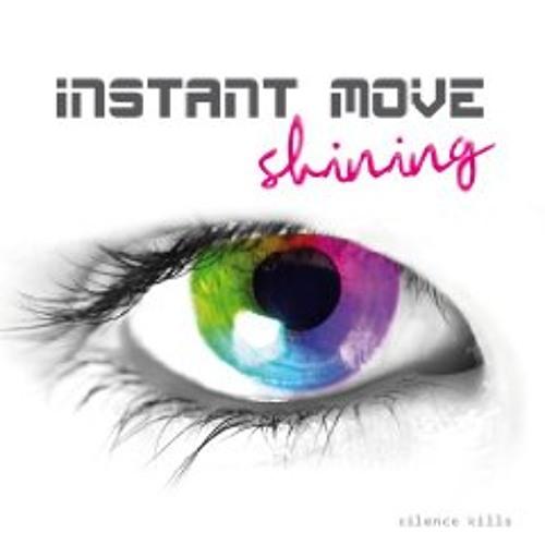 INSTANT MOVE - Shining (Radio Mix)