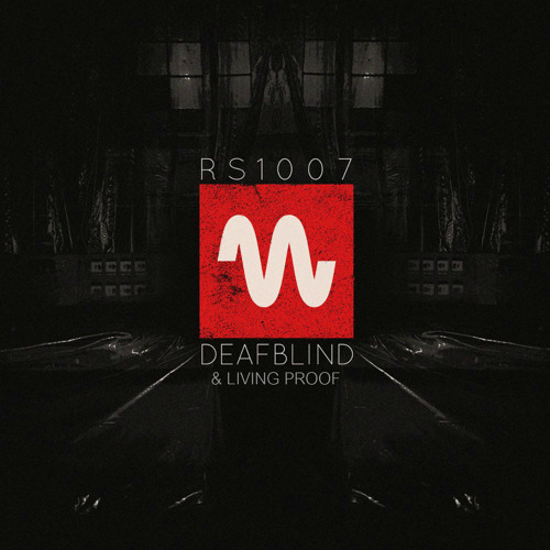 Deafblind & Living Proof - Anywhere  [Redshift-One 007] Forthcoming 19 April