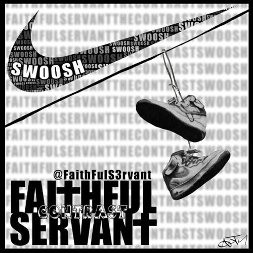 FaithFul Servant - Swoosh