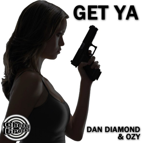 Dan Diamond & Ozy - Get Ya - OUT NOW